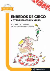 Enredos de circo y otros relatos en verso